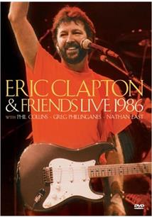 ERIC CLAPTON & FRIENDS - LIVE AT THE NEC 1986