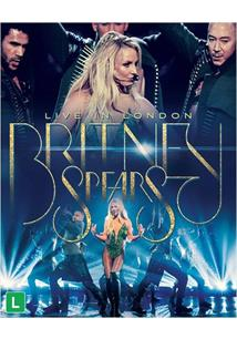 BRITNEY SPEARS LIVE IN LONDON