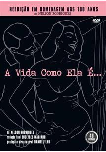 A VIDA COMO ELA É (REEDIÇÃO COMEMORATIVA AOS 100 ANOS DE NELSON RODRIGUES) (DUP...
