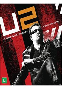 U2 LIVE AT GLASTONBURY FESTIVAL