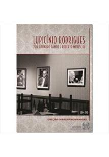 (CD+DVD) LUPICINIO RODRIGUES POR EDUARDO CANTO E ROBERTO MENESCAL (DUPLO)