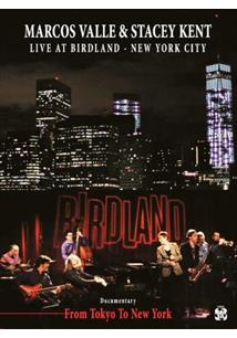 (CD+DVD) MARCOS VALLE & STACEY KENT LIVE AT BIRDLAND NYC (2DVD'S + CD) (QTD: 3)