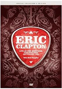 ERIC CLAPTON: LIVE AT THE SPECTRUM - PHILADELPHIA 1988
