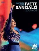 MULTISHOW AO VIVO: IVETE SANGALO 20 ANOS (DUPLO)