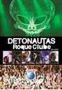 DETONAUTAS ROQUE CLUBE AO VIVO NO ROCK IN RIO