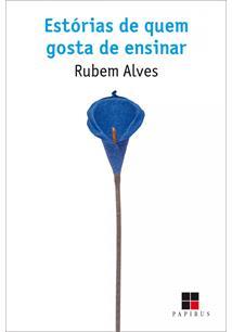 (eBook) ESTÓRIAS DE QUEM GOSTA DE ENSINAR
