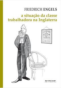 (eBook) A SITUAÇÃO DA CLASSE TRABALHADORA NA INGLATERRA
