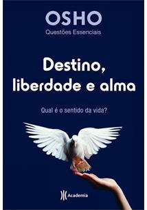 (eBook) DESTINO, LIBERDADE E ALMA