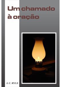 (eBook) UM CHAMADO À ORAÇÃO
