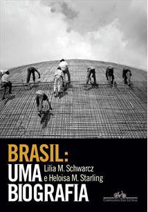 (eBook) BRASIL: UMA BIOGRAFIA