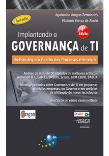 (eBook) IMPLANTANDO A GOVERNANÇA DE TI (4ª EDIÇÃO): DA ESTRATÉGIA À GESTÃO DE P...