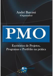 (eBook) PMO - ESCRITÓRIOS DE PROJETOS, PROGRAMAS E PORTFÓLIO NA PRÁTICA