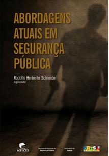 (eBook) ABORDAGENS ATUAIS EM SEGURANÇA PÚBLICA