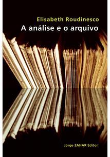 (eBook) A ANÁLISE E O ARQUIVO