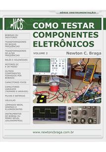 (eBook) COMO TESTAR COMPONENTES ELETRÔNICOS - VOLUME 2