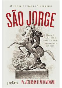 (eBook) SÃO JORGE : O PODER DO SANTO GUERREIRO