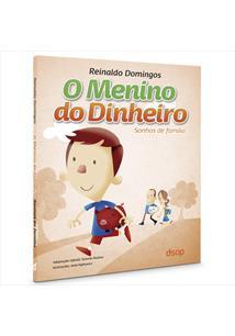 (eBook) O MENINO DO DINHEIRO - SONHOS DE FAMÍLIA