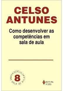 EBOOK (eBook) COMO DESENVOLVER AS COMPETÊNCIAS EM SALA DE AULA