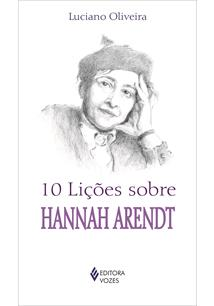 (eBook) 10 LIÇÕES SOBRE HANNAH ARENDT