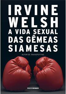 (eBook) A VIDA SEXUAL DAS GÊMEAS SIAMESAS