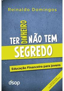 (eBook) TER DINHEIRO NÃO TEM SEGREDO