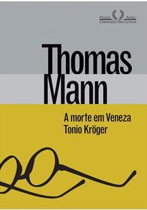 (eBook) A MORTE EM VENEZA & TONIO KRÖGER