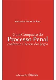 (eBook) GUIA COMPACTO DO PROCESSO PENAL CONFORME A TEORIA DOS JOGOS