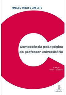 (eBook) COMPETÊNCIA PEDAGÓGICA DO PROFESSOR UNIVERSITÁRIO