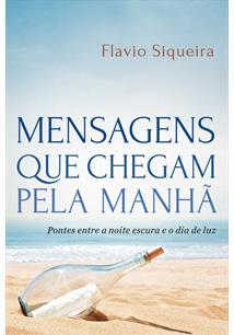 (eBook) MENSAGENS QUE CHEGAM PELA MANHÃ