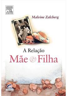 (eBook) A RELAÇÃO MÃE E FILHA