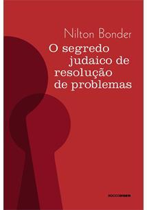 (eBook) O SEGREDO JUDAICO DE RESOLUÇÃO DE PROBLEMAS