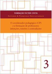 (eBook) O COORDENADOR PEDAGÓGICO (CP) E A FORMAÇÃO DE PROFESSORES: INTENÇÕES, T...