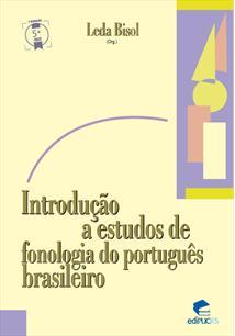 (eBook) INTRODUÇÃO A ESTUDOS DE FONOLOGIA DO PORTUGUÊS BRASILEIRO