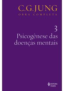 (eBook) PSICOGÊNESE DAS DOENÇAS MENTAIS VOL. 3