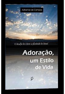 EBOOK (eBook) ADORAÇÃO, UM ESTILO DE VIDA!