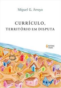 (eBook) CURRÍCULO, TERRITÓRIO EM DISPUTA