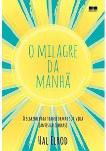 (eBook) O MILAGRE DA MANHÃ