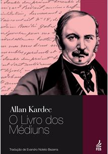 (eBook) O LIVRO DOS MÉDIUNS - TRADUÇÃO EVANDRO NOLETO BEZERRA