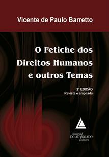 (eBook) O FETICHE DOS DIREITOS HUMANOS E OUTROS TEMAS