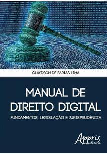 (eBook) MANUAL DE DIREITO DIGITAL: FUNDAMENTOS, LEGISLAÇÃO E JURISPRUDÊNCIA