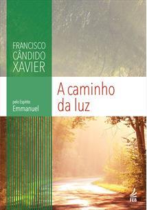 (eBook) A CAMINHO DA LUZ