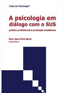 (eBook) A PSICOLOGIA EM DIÁLOGO COM O SUS