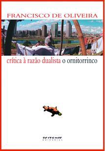 EBOOK (eBook) CRÍTICA À RAZÃO DUALISTA/ O ORNITORRINCO