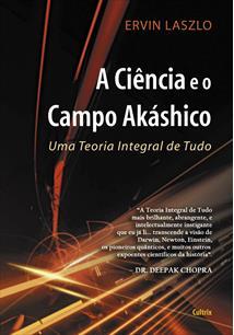EBOOK (eBook) A CIÊNCIA E O CAMPO AKÁSHICO