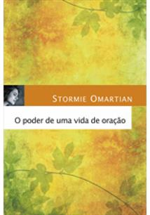 (eBook) O PODER DE UMA VIDA DE ORAÇÃO