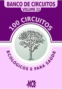 (eBook) 100 CIRCUITOS ECOLÓGICOS E PARA SAÚDE