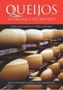 (eBook) QUEIJOS DO BRASIL E DO MUNDO PARA INICIANTES E APRECIADORES