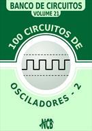 (eBook) 100 CIRCUITOS COM OSCILADORES - VOLUME 2