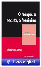 (eBook) O TEMPO, A ESCUTA, O FEMININO