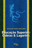 (eBook) EDUCAÇÃO SUPERIOR: COBRAS & LAGARTOS